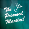 Poisoned Martini