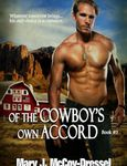 Of the Cowboy's Own Accord ~Double Dutch Ranch Series Love at First Sight Bk #3